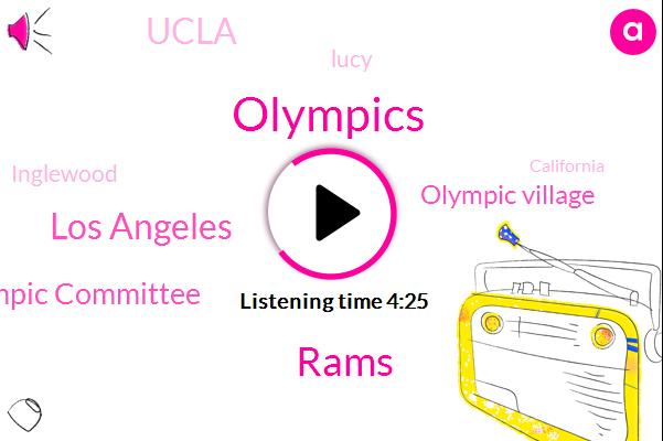 Rams,Los Angeles,Olympics,Us Olympic Committee,Olympic Village,Ucla,Lucy,Inglewood,California,Tennis,Malla Gist,Canada,America,BEN,Los Angel,Lucie Jones,Caltech,Springfield,Siham,Massachusetts