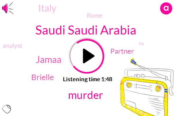 Saudi Saudi Arabia,Jamaa,Murder,Brielle,Partner,Italy,Rome,Analyst
