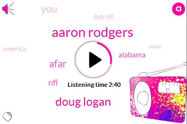 Aaron Rodgers,Doug Logan,Afar,NFL,Alabama,Detroit,America