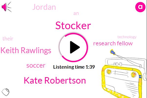 Stocker,Kate Robertson,Keith Rawlings,Soccer,Research Fellow,Jordan