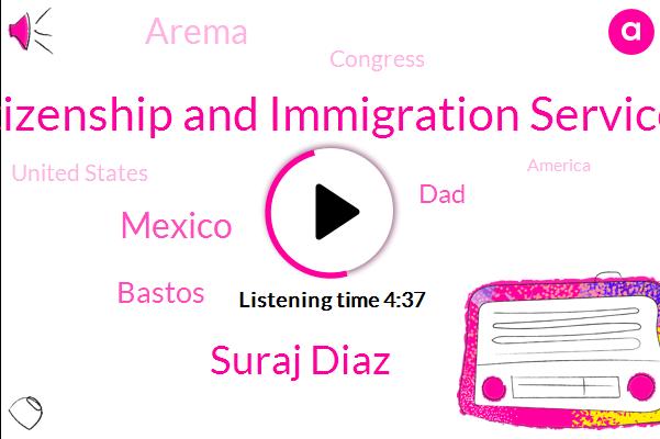 Citizenship And Immigration Services,Suraj Diaz,Mexico,Bastos,DAD,Arema,Congress,United States,America,Chaz,American Immigration Lawyers Association,Uscs,New York,ULA,Austin,Alan,North Carolina,Fraud,Pennsylvania
