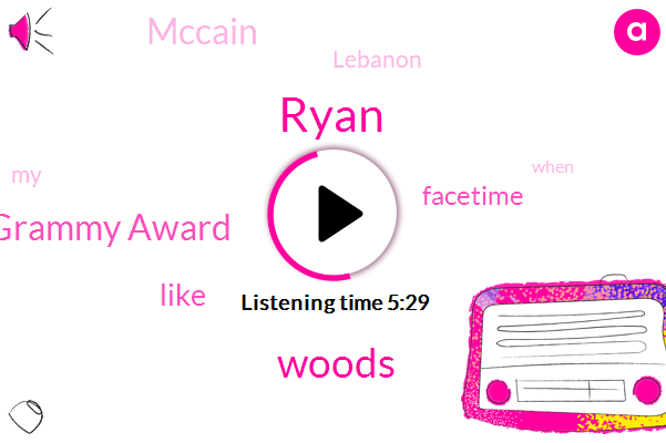 Ryan,Woods,Grammy Award,Facetime,Mccain,Lebanon