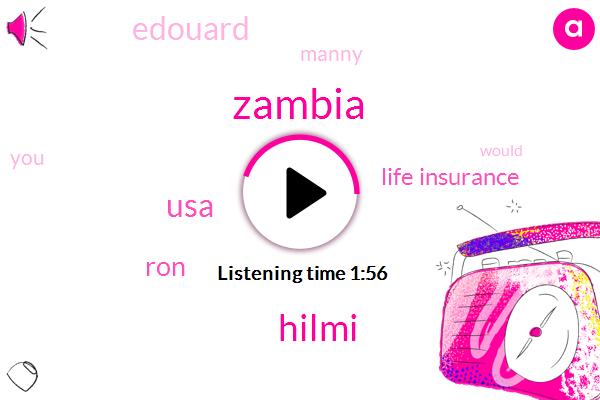 Zambia,Hilmi,USA,RON,Life Insurance,Edouard,Manny