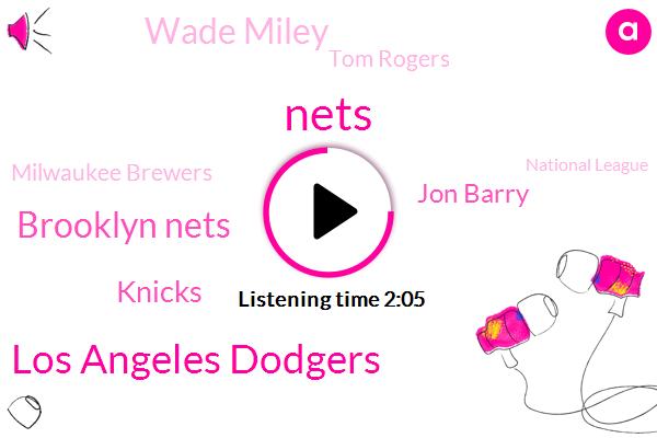 Nets,Los Angeles Dodgers,Bloomberg,Brooklyn Nets,Knicks,Jon Barry,Wade Miley,Tom Rogers,Milwaukee Brewers,National League,Red Sox,Chris Liberties,Jen Ru,NHL,Brooklyn,Ryan Braun,Kristen Gallatin,Odell Beckham,Walker Bueller,San Jose