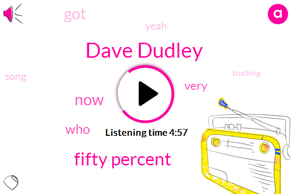 Dave Dudley,Fifty Percent