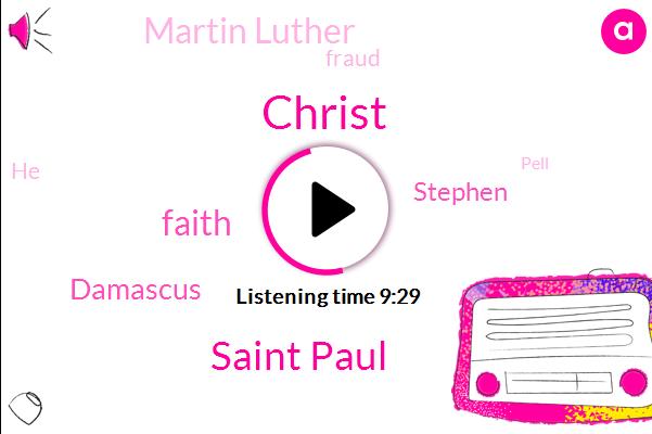 Saint Paul,Damascus,Stephen,Martin Luther,Fraud,Pell,Steven,Mitt,Rick
