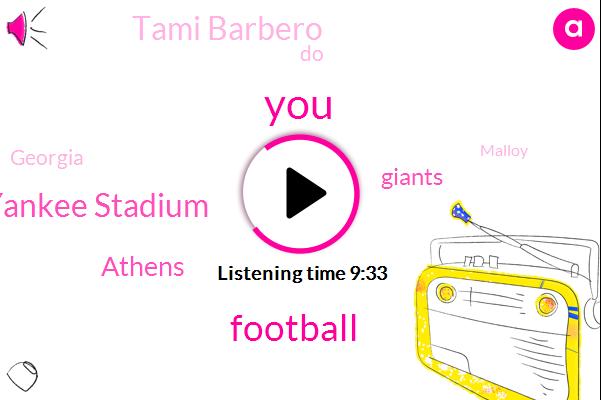 Football,Yankee Stadium,Athens,Giants,Tami Barbero,Georgia,Malloy,Chris,Two Years,Hundred Twenty Thousand Dollars,Seven Hundred Fifty Dollars