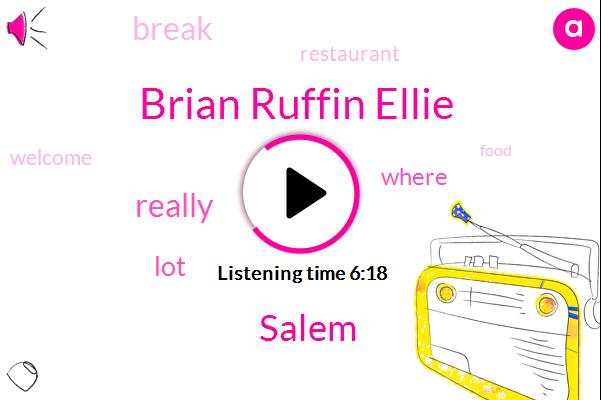 Brian Ruffin Ellie,Salem