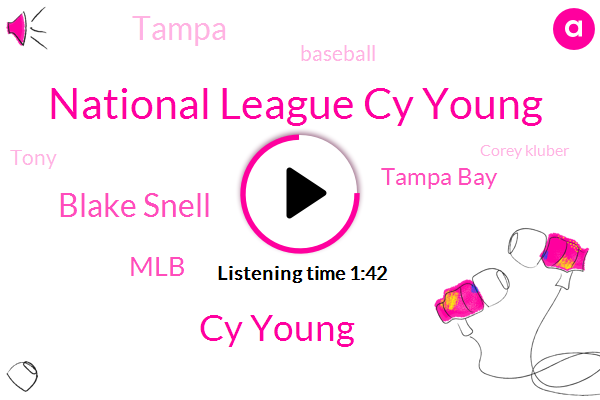 National League Cy Young,Cy Young,Blake Snell,MLB,Tampa Bay,Tampa,Baseball,Tony,Corey Kluber,Max Scherzer,Dwight Gooden,Mets,Tom Seaver,Justin Verlander,Blake Schnell,Aaron Nola,Ra Dickey