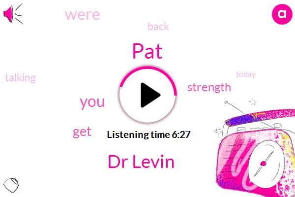 Dr Levin,PAT