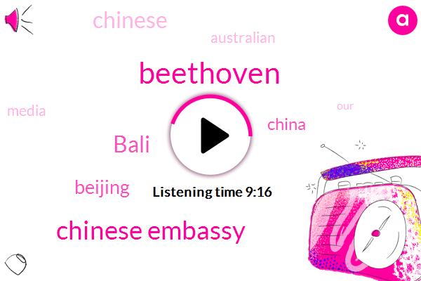 Beethoven,Beijing,Bali,China,Chinese Embassy