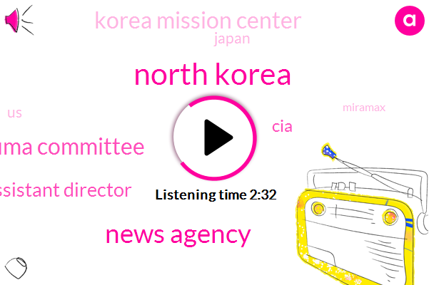 North Korea,News Agency,Russian State Duma Committee,Assistant Director,CIA,Korea Mission Center,Japan,United States,Miramax,Ashley Judd Liu,Official,Workers Party Of Korea,Columbus,Harvey Weinstein,Harassment