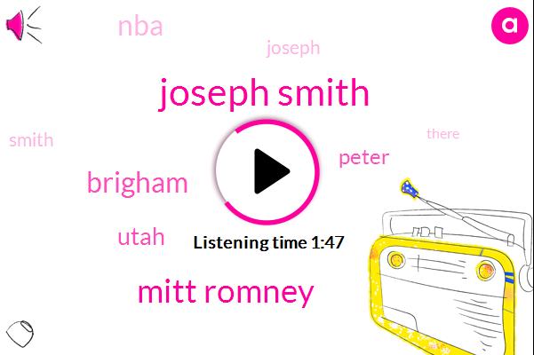 Joseph Smith,Mitt Romney,Brigham,Utah,Peter,NBA