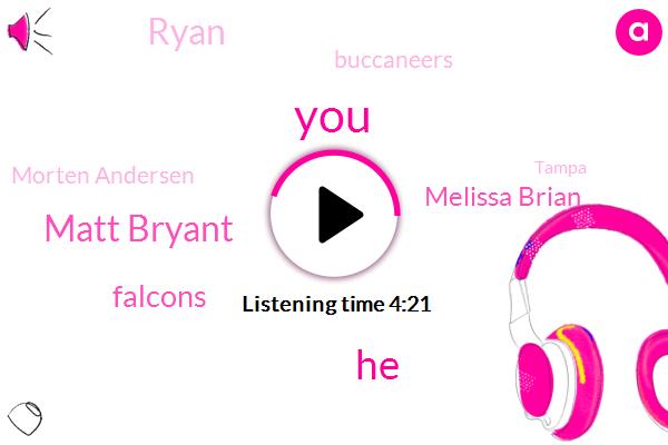 Matt Bryant,Falcons,Melissa Brian,Ryan,Buccaneers,Morten Andersen,Tampa,Vecchio,Special Teams Coach,Atlanta,NFL,Two Percent