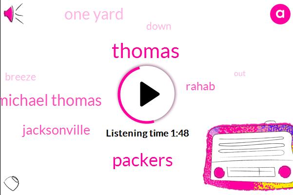 Thomas,Packers,Michael Thomas,Jacksonville,Rahab,One Yard
