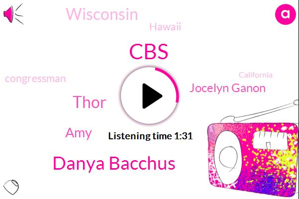 CBS,Danya Bacchus,Thor,AMY,Jocelyn Ganon,Wisconsin,Hawaii,Congressman,California,Anita Borg,Jurassic Park