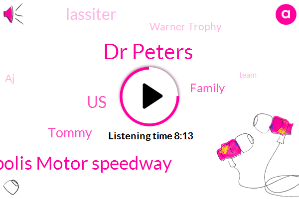 Diabetes,Dr Peters,Indianapolis Motor Speedway,United States,Tommy,Family,Lassiter,Warner Trophy,AJ