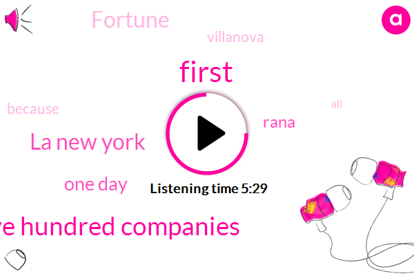First,Five Hundred Companies,La New York,One Day,Rana,Fortune,Villanova