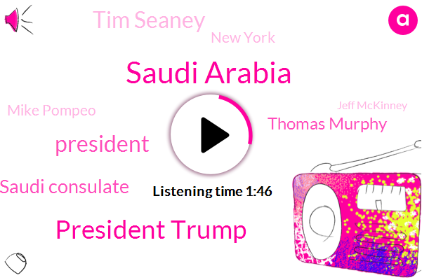 Saudi Arabia,President Trump,Saudi Consulate,Thomas Murphy,Tim Seaney,New York,Mike Pompeo,Jeff Mckinney,Jamal Kashogi,Long Island,Twitter,Suffolk County,Karen Travers,ABC,Jamie,Andrew Mcmorris,United States,Lisa G