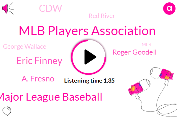Mlb Players Association,Major League Baseball,Eric Finney,A. Fresno,Roger Goodell,CDW,Red River,George Wallace,MLB,Tres Barrera,Adrian Sanchez,Harrisburg,NFL,Indianapolis