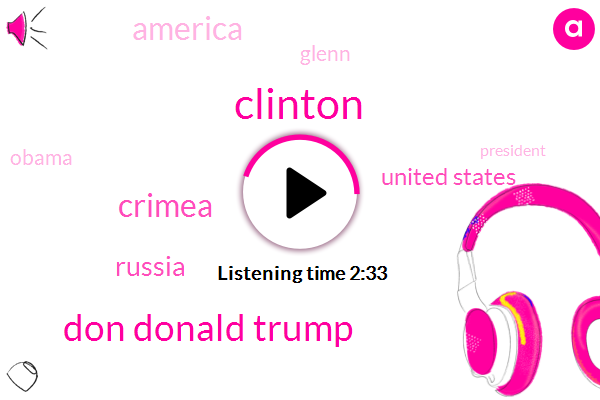 Clinton,Don Donald Trump,Crimea,Russia,United States,America,Glenn,Barack Obama,President Trump,South Korea,Secretary,Vladimir Putin,Dmitry Medvedev,Seoul