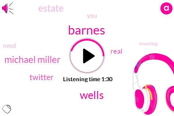 Barnes,Wells,Michael Miller,Twitter