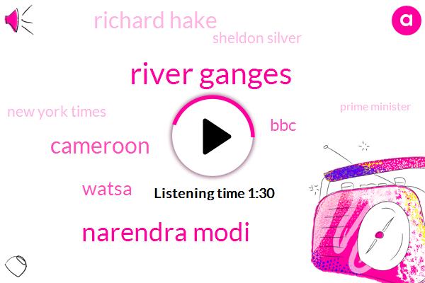 River Ganges,Narendra Modi,Cameroon,Watsa,BBC,Richard Hake,Sheldon Silver,New York Times,Prime Minister,New York,Official,Five Hundred Meters,Billion Dollars,Six Weeks