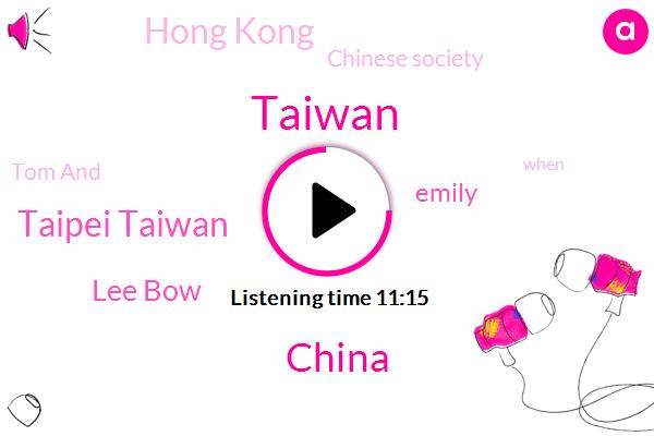Taiwan,China,Taipei Taiwan,Lee Bow,Emily,Hong Kong,Chinese Society,Tom And,Sham Marriage,Tony,Allen,President Trump,Chin,DOW