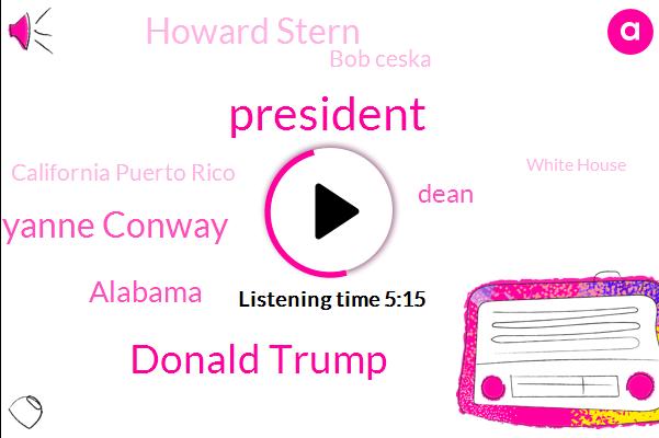 Donald Trump,President Trump,Kellyanne Conway,Alabama,Dean,Howard Stern,Bob Ceska,California Puerto Rico,White House,Barack Obama,Giants,Spasms,Stephanie Miller,Siriusxm,Faso,George,University Of Pennsylvania,Alex,One Hundred Percent