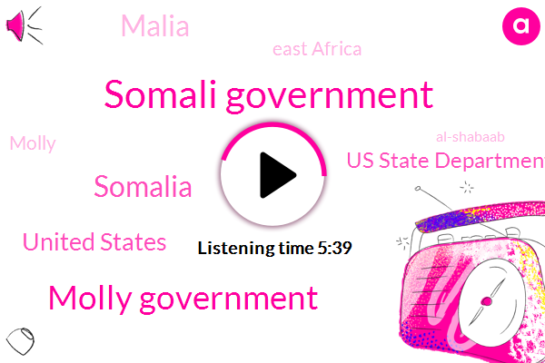 Somali Government,Molly Government,Somalia,United States,Us State Department,Malia,East Africa,Molly,Konami,Al-Shabaab,Kenya,President Trump,China,Himali,Tommy,Cabinet,Ninety Percent,Twenty Years