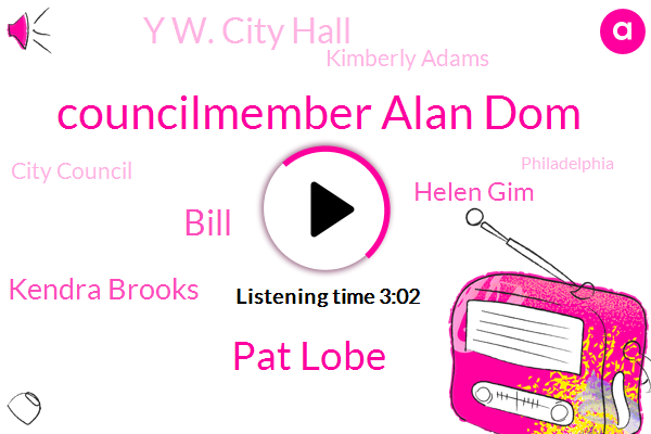 Councilmember Alan Dom,Pat Lobe,Bill,Kendra Brooks,Helen Gim,Y W. City Hall,Kimberly Adams,City Council,Philadelphia,CDC,Bureau Chief,Apple