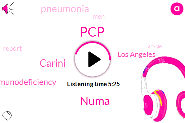 PCP,Numa,Carini,Immunodeficiency,Los Angeles,Pneumonia