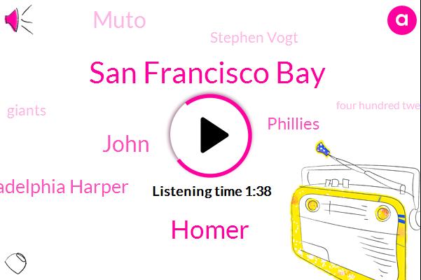 San Francisco Bay,Homer,John,Philadelphia Harper,Phillies,Muto,Stephen Vogt,Giants,Four Hundred Twenty Three Feet,Four Hundred Fifty Six Feet,Thirty Five Feet,Thirty Feet,Twenty Foot