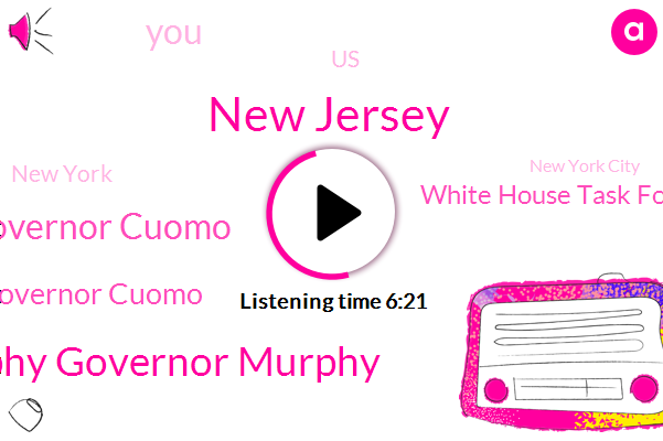 New Jersey,Phil Murphy Governor Murphy,Governor Cuomo,Jake,White House Task Force,United States,New York,New York City,New York Times,Delaware River,Ohio,President Trump,America,Nine Eleven Commission,Donald Trump,Martine