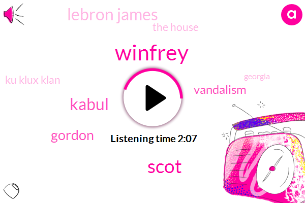 Winfrey,Scot,Kabul,Gordon,Vandalism,Lebron James,The House,Ku Klux Klan,Georgia,Mr Michael Moore,Jason Wilcox
