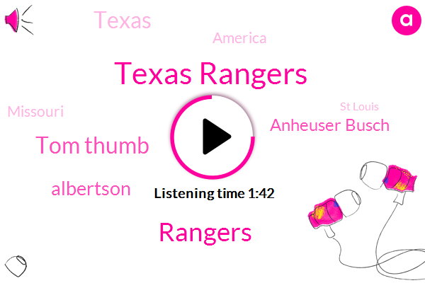 Texas Rangers,Rangers,Tom Thumb,Albertson,Anheuser Busch,Texas,America,Missouri,St Louis,Fifty Years,Ten Percent