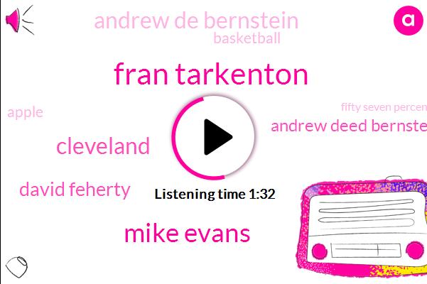 Fran Tarkenton,Mike Evans,Cleveland,David Feherty,Andrew Deed Bernstein,Andrew De Bernstein,Basketball,Apple,Fifty Seven Percent