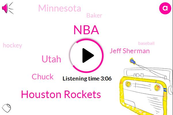 NBA,Houston Rockets,Utah,Chuck,Jeff Sherman,Minnesota,Baker,Hockey,Baseball