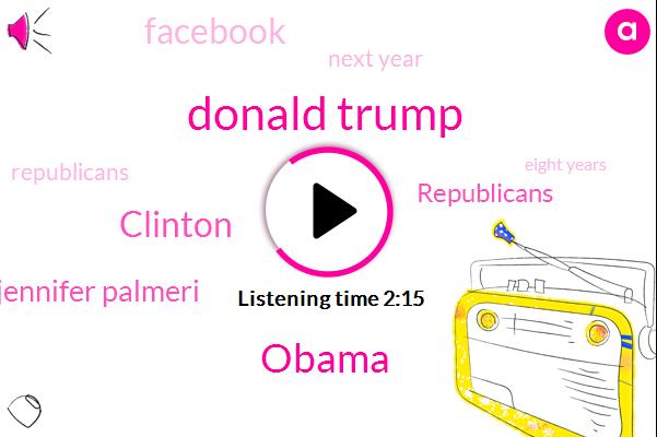 Donald Trump,Barack Obama,Clinton,JOE,Jennifer Palmeri,Republicans,Facebook,Next Year,Eight Years,Two Thousand,Bill Clinton,Thursday Morning,Twenty Five Thirty Seats,Robert Gates,Ninety Eight,Both