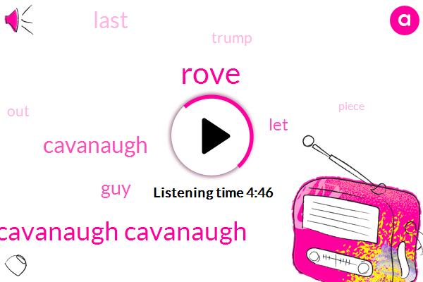 Cavanaugh Cavanaugh,Rove