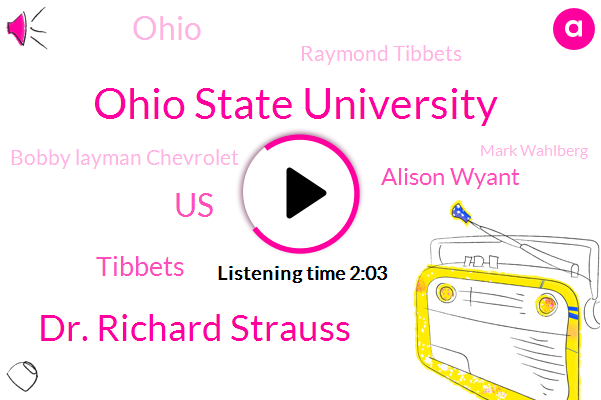 Ohio State University,Dr. Richard Strauss,United States,Tibbets,Alison Wyant,Ohio,Raymond Tibbets,Bobby Layman Chevrolet,Mark Wahlberg,Walberg Chevrolet,Franklin,Andy,Cincinnati,Columbus,Partner,John Casick,Walberg,Twenty Years