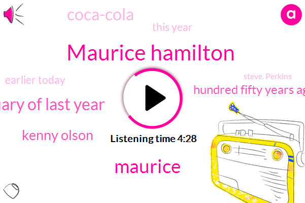 Maurice Hamilton,Maurice,January Of Last Year,Kenny Olson,Hundred Fifty Years Ago,Coca-Cola,This Year,Earlier Today,ONE,Steve. Perkins,Each,Brooks,Caprio State Dot Com,Junk Schubert,Pink,Floyd,Scott