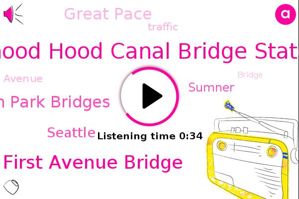 Hood Hood Canal Bridge State,First Avenue Bridge,Seattle,Great Pace,Sumner,South Park Bridges