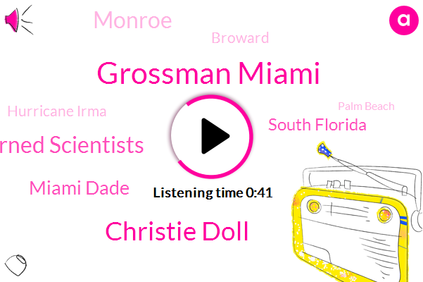 Union Of Concerned Scientists,Hurricane Irma,Miami Dade,Grossman Miami,Christie Doll,South Florida,Palm Beach,New Cove,Monroe,Broward