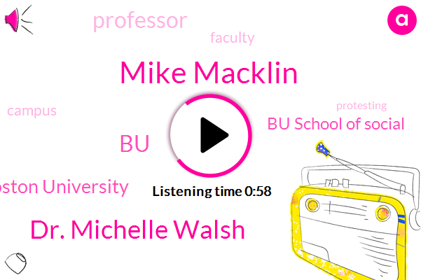 Mike Macklin,Boston University,Bu School Of Social,BU,Dr. Michelle Walsh,Professor
