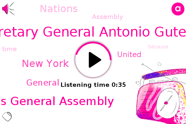 United Nations General Assembly,Secretary General Antonio Guterres,New York