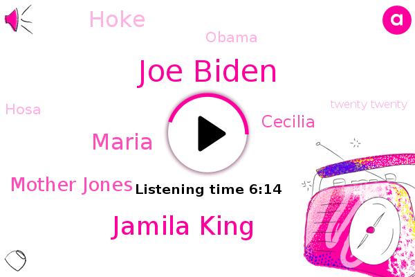 Joe Biden,Twenty Twenty,Jamila King,Maria,Hosa,Mother Jones,York,Alexandria,Los Angeles,America,Oakland,Depression,Florida,Cecilia,California,Hoke,Writer,CO,Barack Obama