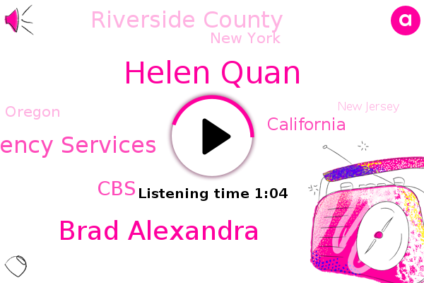 California,Helen Quan,State Office Of Emergency Services,Riverside County,West Palm Springs,Brad Alexandra,Snow Creek,New York,CBS,Oregon,New Jersey,Texas,Israel,Canada