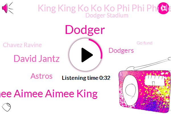 Astros,King King Ko Ko Ko Phi Phi Phi News,Dodger Stadium,Aimee Aimee Aimee King,Chavez Ravine,Dodger,Dodgers,Go Fund,Houston,David Jantz