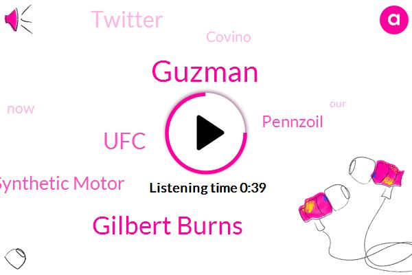 Espn,Gilbert Burns,Pennzoil Synthetic Motor,Pennzoil,UFC,Guzman,Twitter,Covino
